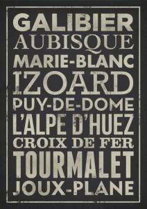 Galibier, Aubisque, Marie-Blanc, Puy-de-Dome, L'Alpe D'Huez, Croix de Fer, Tourmalet