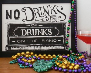 No Drinks or Drunks on the piano lino print