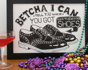 Betcha I can tell you where you got them shoes